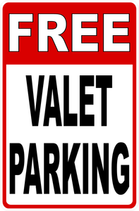 Free Valet Parking Sign by Sala Graphics
