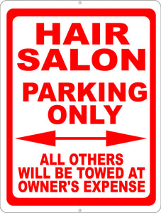 Hair Salon Parking Only Sign