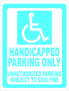 Handicapped Parking Unauthorized Subject to $200 Fine Sign - Signs & Decals by SalaGraphics