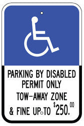 Handicapped Parking by Disabled Permit Only Reflective  Sign. Tow Away Zone Up to $250 Fine - Signs & Decals by SalaGraphics