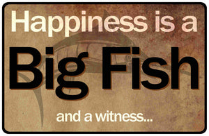 Happiness is a Big Fish Sign by Sala Graphics