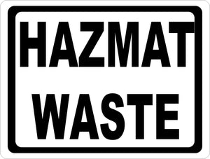Hazmat Waste Sign - Signs & Decals by SalaGraphics