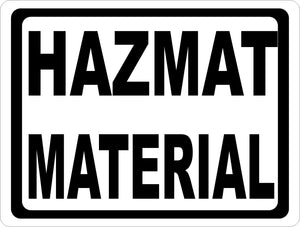 Hazmat Material Sign - Signs & Decals by SalaGraphics