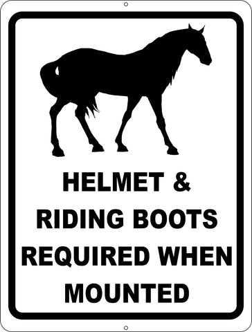 Helmet & Riding Boots Required When Mounted Sign