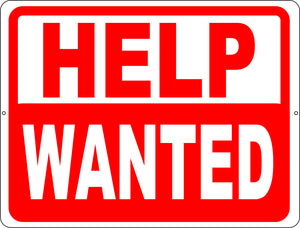 Help Wanted Sign - Signs & Decals by SalaGraphics