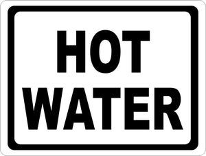 Hot Water Sign - Signs & Decals by SalaGraphics