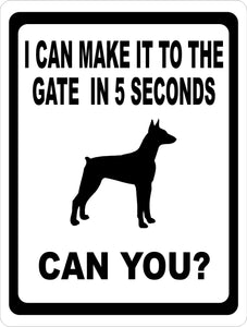 I Can Make it to the Gate in 5 Seconds Can You Sign - Signs & Decals by SalaGraphics