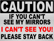 Caution If You Can't See my Mirrors I Can't See You Decal Multi-Pack