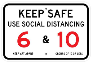 Keep Safe Use Social Distancing 6 Ft, 10 People Coronavirus Sign 12x18 Reflective Heavy Duty