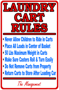 Laundry Cart Rules Laundromat Sign