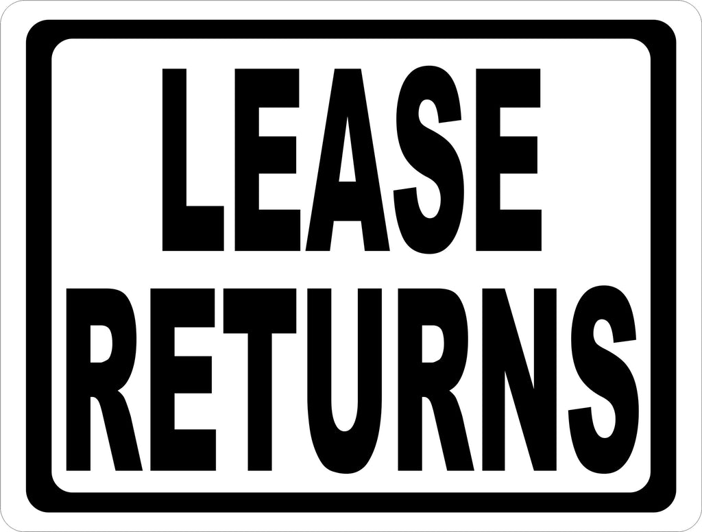 Lease Returns Sign - Signs & Decals by SalaGraphics