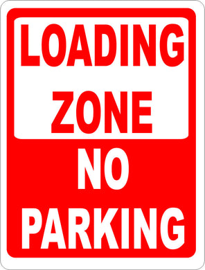 Loading Zone No Parking Sign - Signs & Decals by SalaGraphics