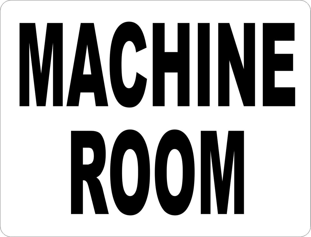 Machine Room Sign - Signs & Decals by SalaGraphics