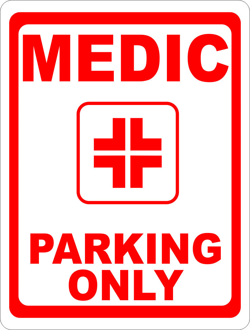 Medic Parking Only Sign - Signs & Decals by SalaGraphics