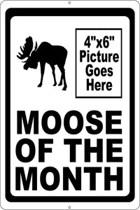 Moose of the Month Sign w/ Space for Picture - Signs & Decals by SalaGraphics