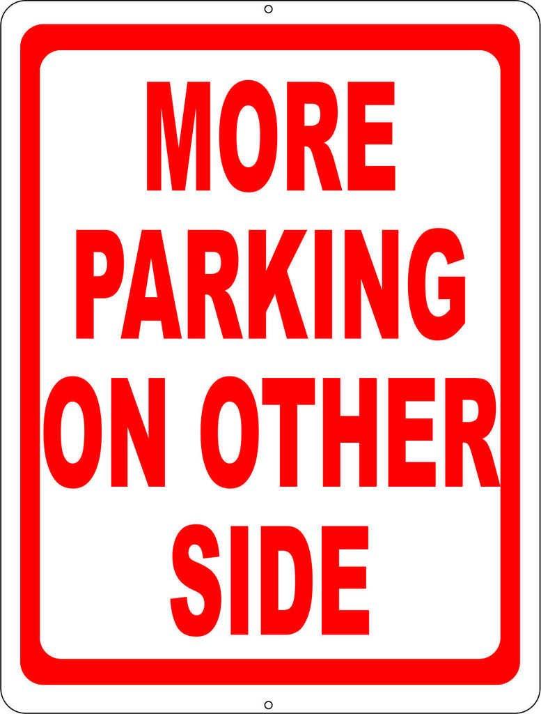 More Parking on Other Side Sign - Signs & Decals by SalaGraphics