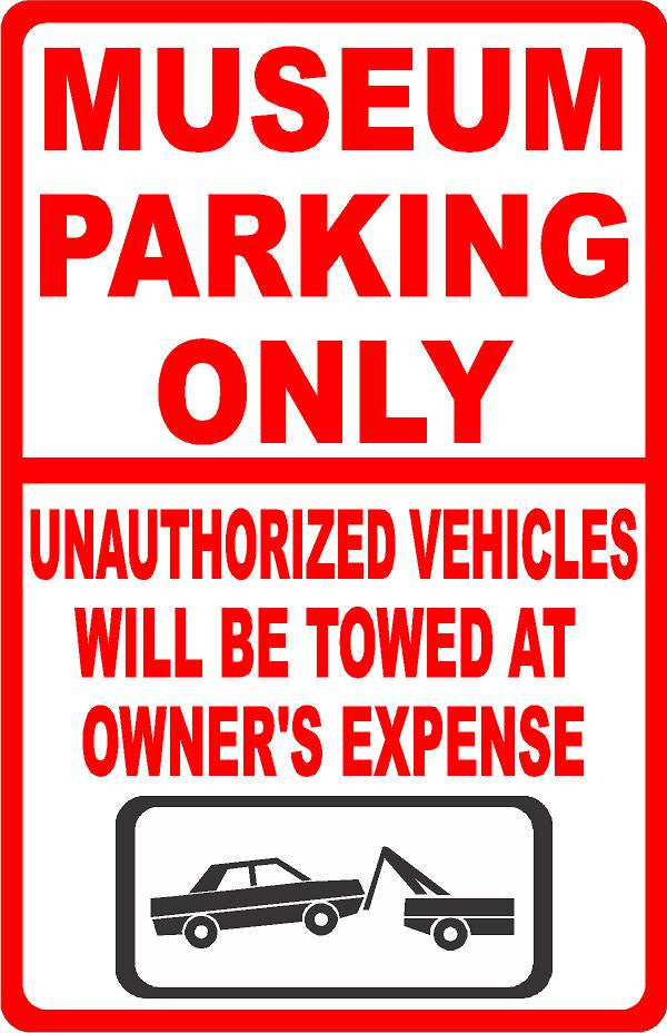 Museum Parking Only All Others Towed Sign