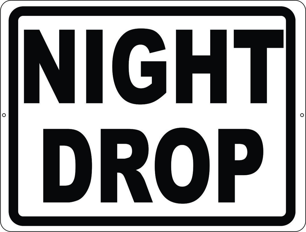Night Drop Sign - Signs & Decals by SalaGraphics