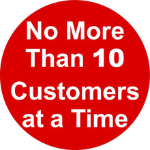 No More Than 10 Customers at a Time Decal. Multi-Pack (5 per pack). English & Spanish