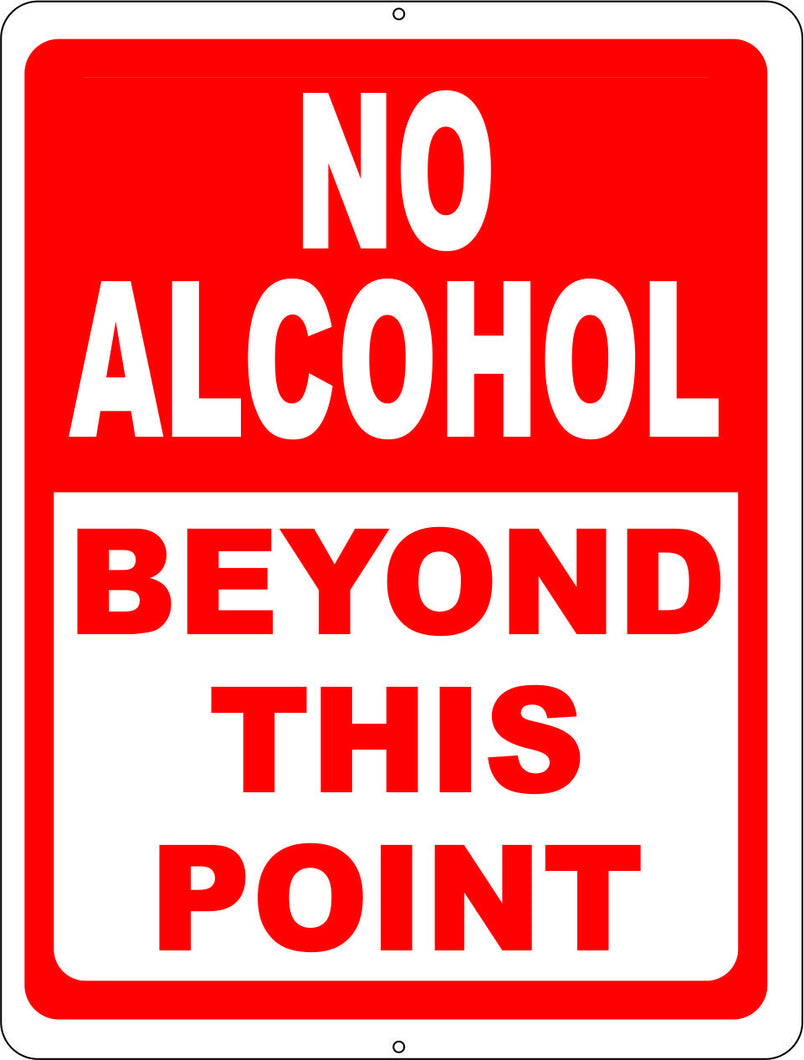 No Alcohol Beyond this Point Sign - Signs & Decals by SalaGraphics