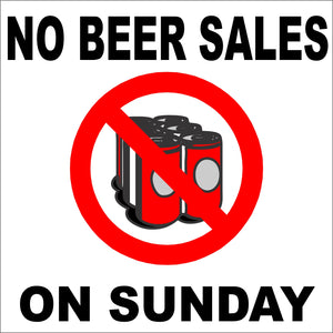 No Beer Sales on Sunday Decal