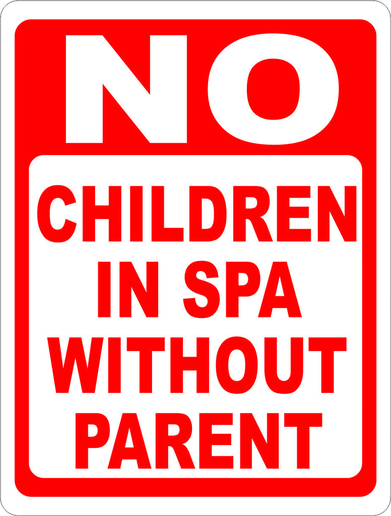 No Children in Spa without Parent Sign - Signs & Decals by SalaGraphics
