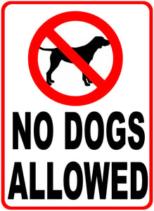 No Dogs Allowed Sign by Sala Graphics