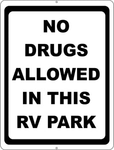 No Drugs Allowed in this RV Park Sign - Signs & Decals by SalaGraphics