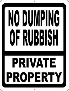 No Dumping of Rubbish Private Property Sign - Signs & Decals by SalaGraphics