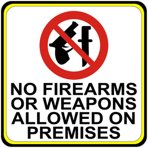 No Firearms or Weapons Allowed on Premises Decal