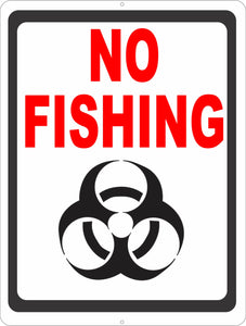 No Fishing Biohazard Sign