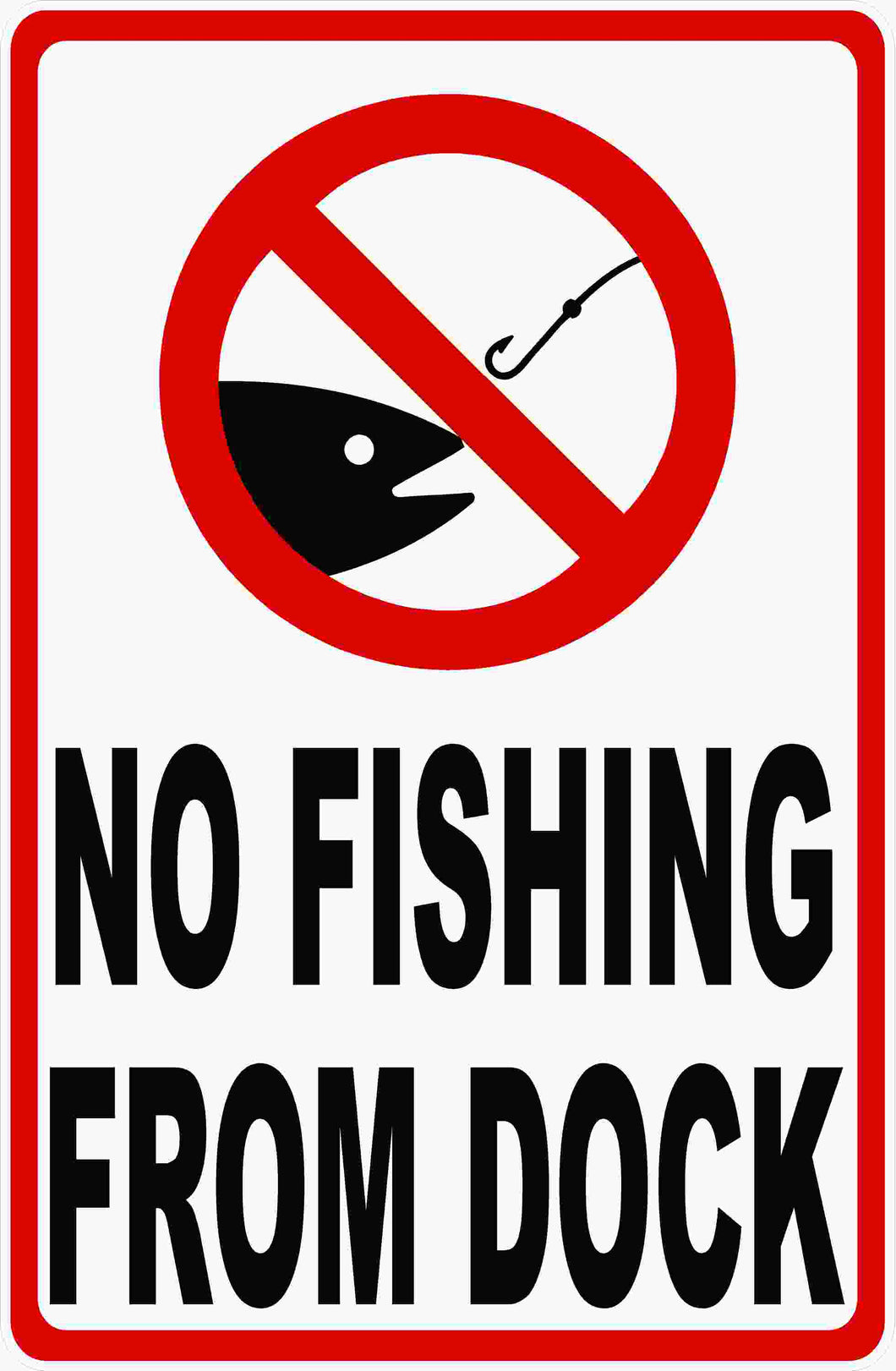 No Fishing From Dock Sign by Sala Graphics