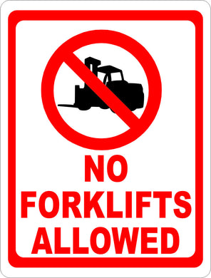 No Forklifts Allowed Sign - Signs & Decals by SalaGraphics