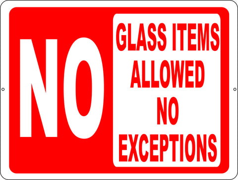 No Glass Items Allowed No Exceptions Pool Sign
