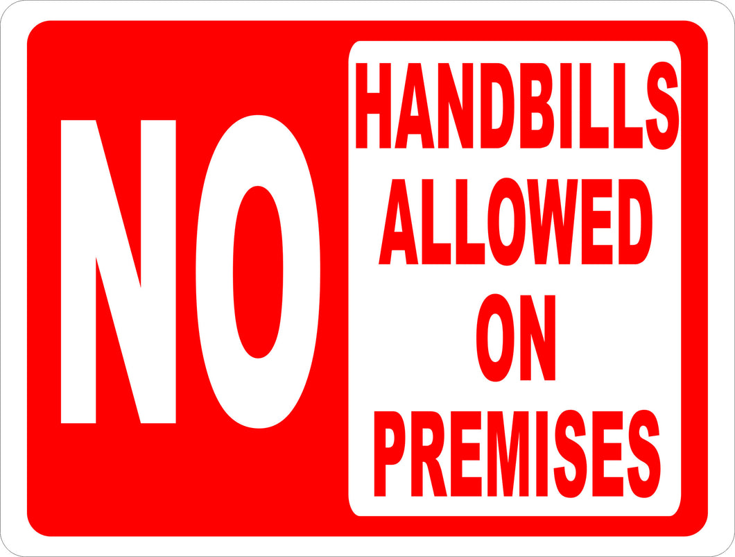 No Handbills Allowed on Premises Sign - Signs & Decals by SalaGraphics