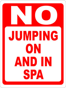 No Jumping on and In Spa Sign - Signs & Decals by SalaGraphics