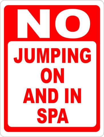 No Jumping on and In Spa Sign