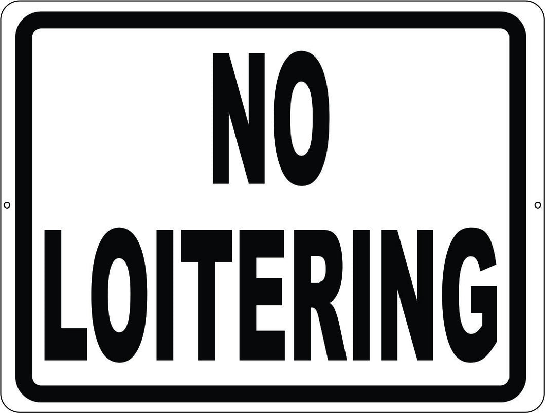 No Loitering Sign - Signs & Decals by SalaGraphics