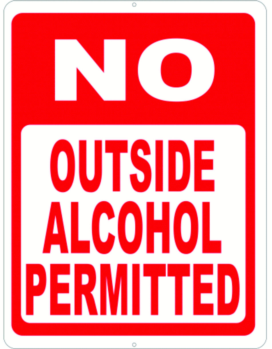 No Outside Alcohol Permitted Sign - Signs & Decals by SalaGraphics