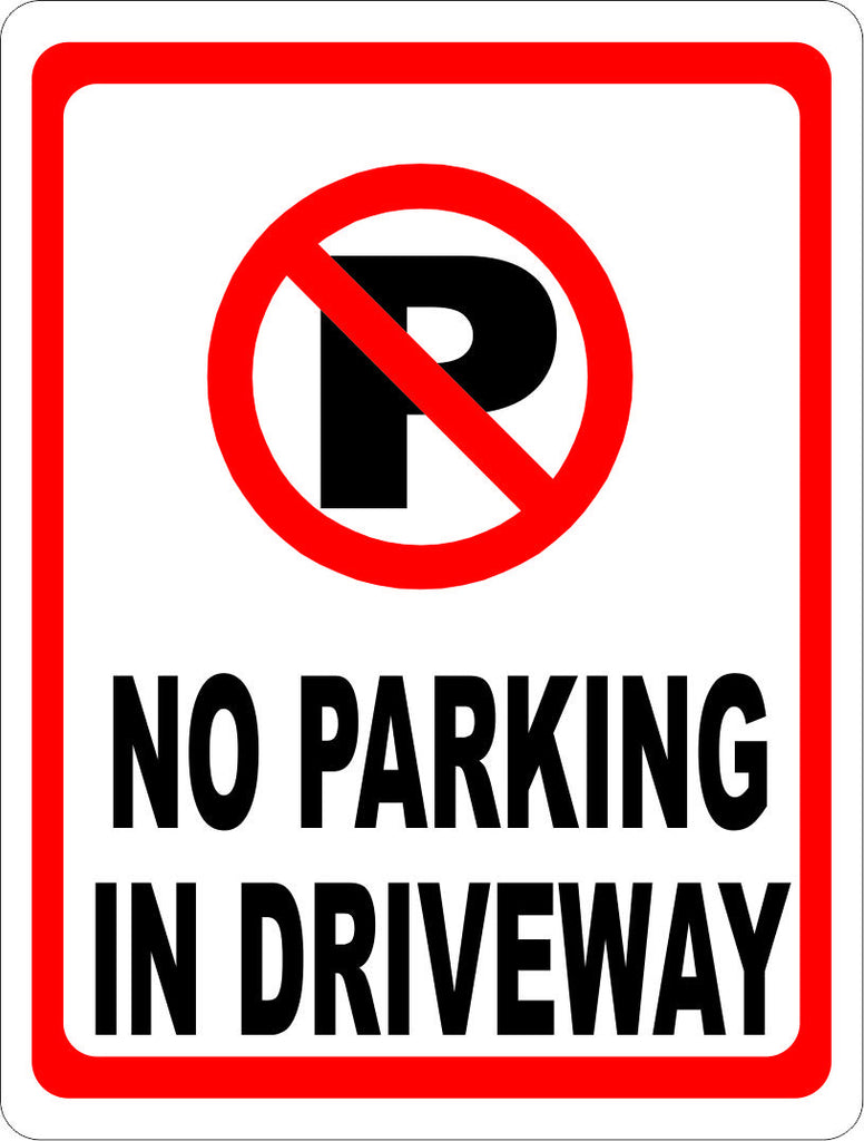 No Parking in Driveway Sign w/Symbol - Signs & Decals by SalaGraphics