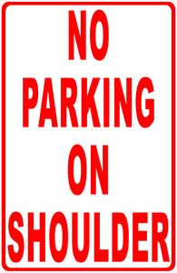 No Parking on Shoulder Sign