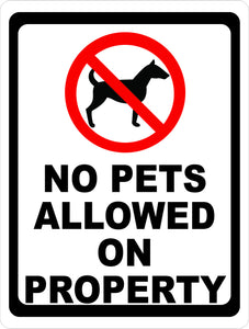 No Pets Allowed on Property Sign - Signs & Decals by SalaGraphics