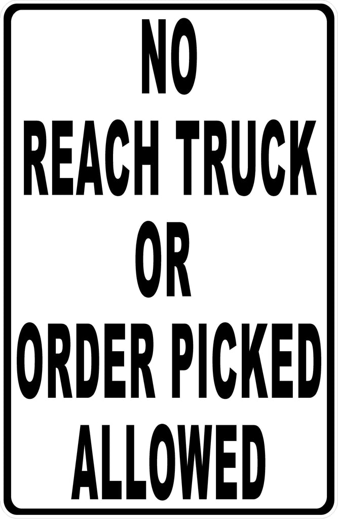 No Reach Truck Sign