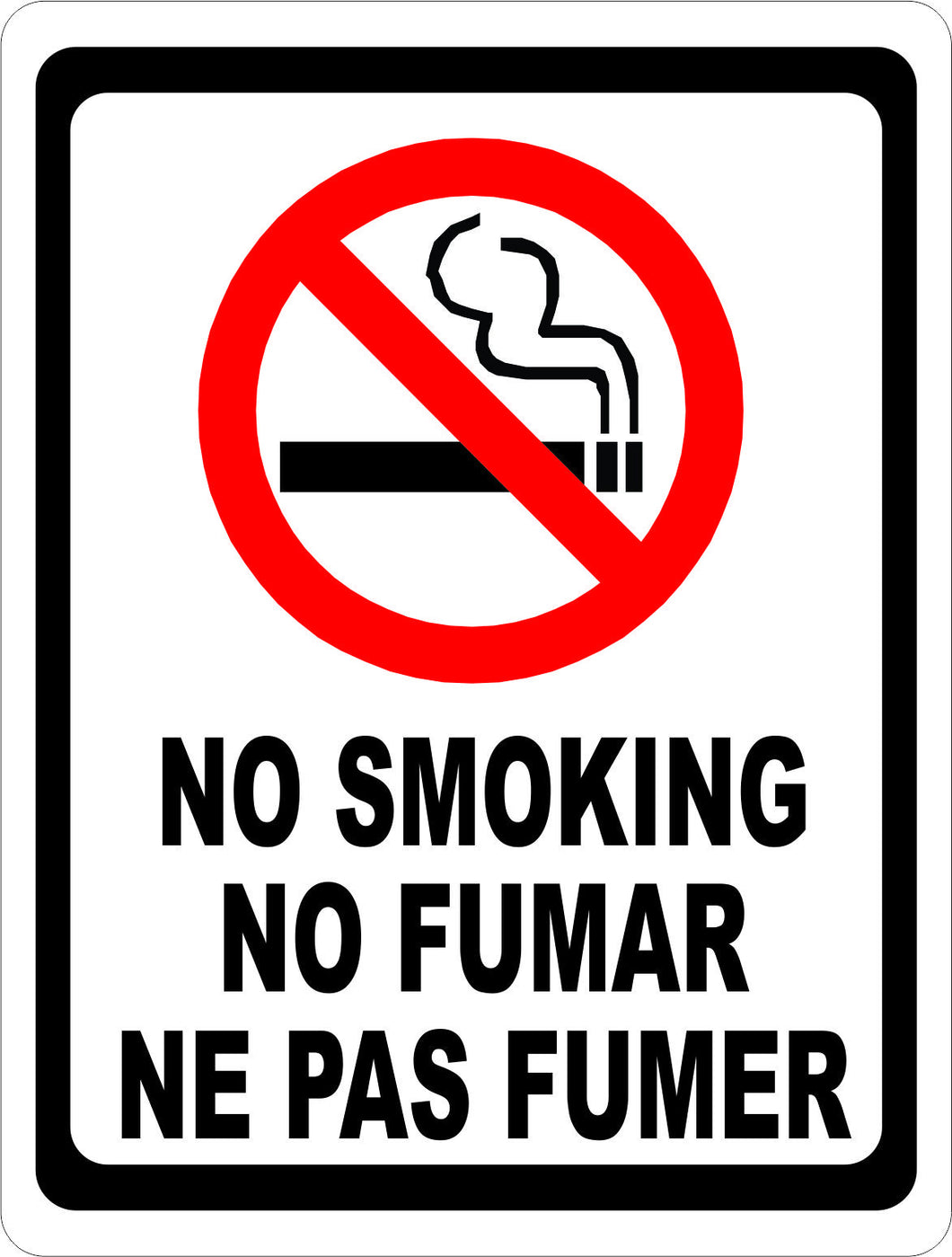 No Smoking No Fumar Ne Pas Fumer Sign - Signs & Decals by SalaGraphics