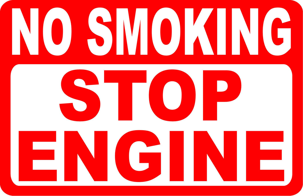 No Smoking Stop Engine Sign - Signs & Decals by SalaGraphics