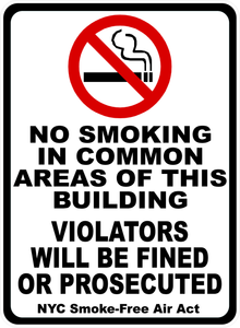 No Smoking in Common Areas of Building Sign. NYC Smoke-Free Air Act