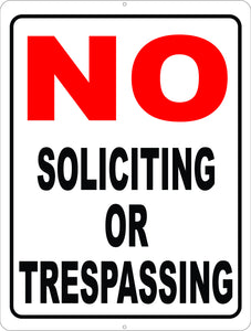 No Soliciting or Trespassing Sign