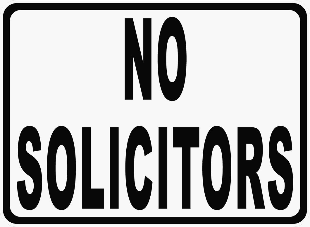 No Soliciting Sign by Sala Graphics