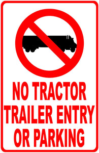 No Tractor Trailer Parking  Sign