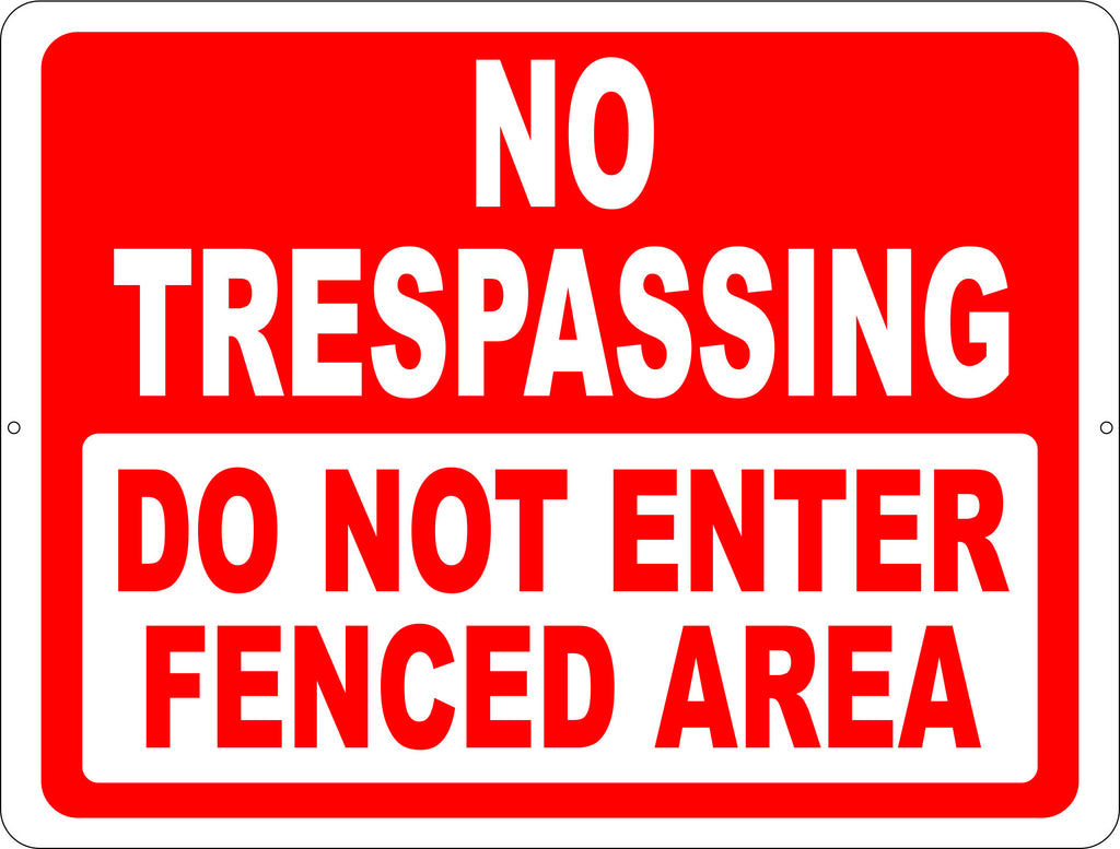 No Trespassing Do Not Enter Fenced Area Sign - Signs & Decals by SalaGraphics